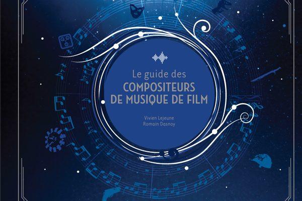 Couverture Le Guide des compositeurs de musique de film
