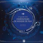 Couverture Guide des compositeurs de musique de film