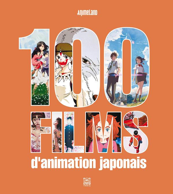 Couverture 100 films d'animation japonais