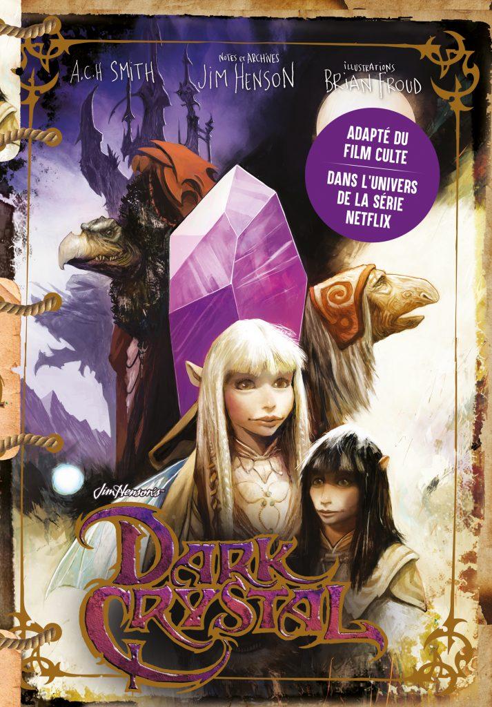 Dark Crystal Ynnis Éditions